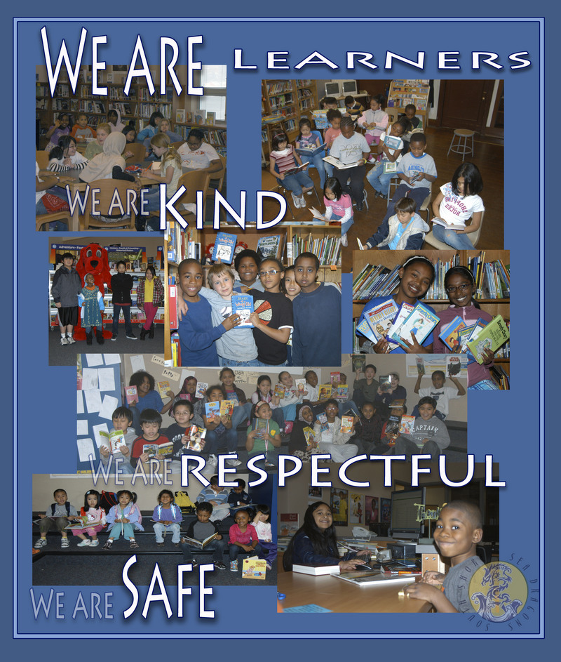 We are Learners, We are Kind, We are Respectful, We are Safe the image also has a compilation of images of students
